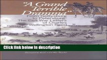 Books A Grand Terrible Dramma: From Gettysburg to Petersburg: The Civil War Letters of Charles