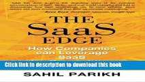 Books The SaaS EDGE: How Companies can Leverage SaaS for Competitive Advantage Free Online