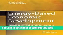 Books Energy-Based Economic Development: How Clean Energy can Drive Development and Stimulate