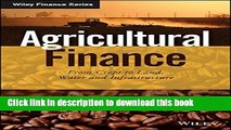 Books Agricultural Finance: From Crops to Land, Water and Infrastructure (The Wiley Finance