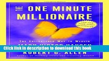 Books The One Minute Millionaire: The Enlightened Way to Wealth Free Download KOMP