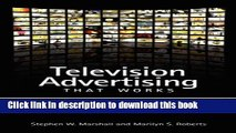 Books Television Advertising That Works: An Analysis of Commercials from Effective Campaigns Full