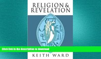 READ book  Religion and Revelation: A Theology of Revelation in the World s Religions  FREE BOOOK