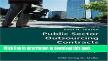 Books Public Sector Outsourcing Contracts- The Impact of Uncertainty, Incentives and Transaction