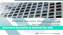 Ebook Public Sector Outsourcing Contracts: The Impact of Uncertainty,  Incentives and Transaction