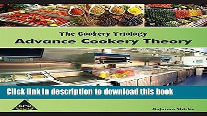 books the cookery triology advance cookery theory free online