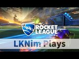 LKNim Plays Rocket League | 17-2-2016