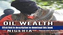 Ebook Oil Wealth and Insurgency in Nigeria Full Online