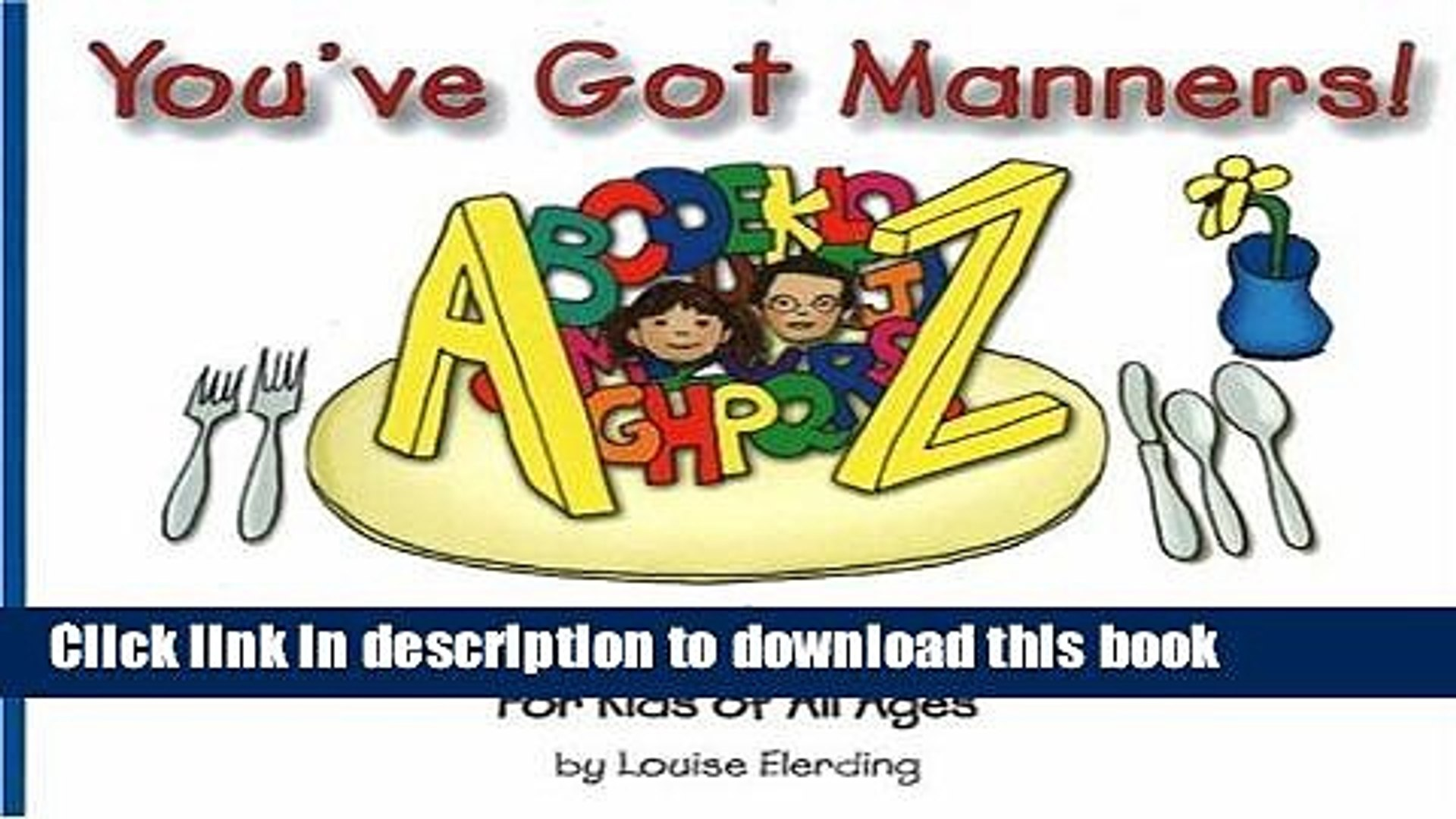 Books You ve Got Manners!: Table Tips from A to Z for Kids of All Ages Free Online