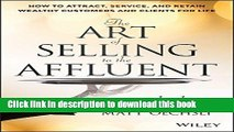 Ebook The Art of Selling to the Affluent: How to Attract, Service, and Retain Wealthy Customers