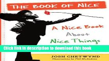Books The Book of Nice: A Nice Book About Nice Things for Nice People Full Online