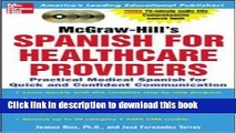 Ebook McGraw-Hill s Spanish for Healthcare Providers (Book + 3CDs): A Practical Course for Quick