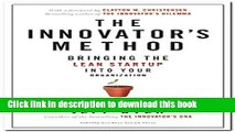 Books The Innovator s Method: Bringing the Lean Start-up into Your Organization Free Online