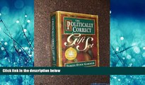 Choose Book The Politically Correct Gift Set: Politically Correct Holiday Stories/Once upon a More