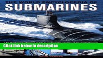 Books The World Encyclopedia of Submarines: An Illustrated Reference To Underwater Vessels Of The