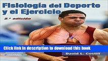 Ebook Fisiologia del Deporte y el Ejercicio/Physiology of Sport and Exercise 5th Edition Spanish