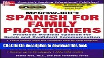 Download McGraw-Hill s Spanish for Family Practitioners : A Practical Course for Quick and