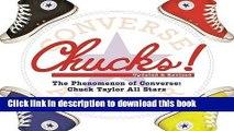 Read Chucks!: The Phenomenon of Converse: Chuck Taylor All Stars Ebook Free