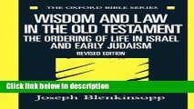 Ebook Wisdom and Law in the Old Testament: The Ordering of Life in Israel and Early Judaism