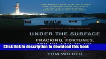 Books Under the Surface: Fracking, Fortunes, and the Fate of the Marcellus Shale Free Online