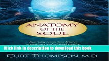 Books Anatomy of the Soul: Surprising Connections between Neuroscience and Spiritual Practices