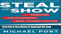Books Steal the Show: From Speeches to Job Interviews to Deal-Closing Pitches, How to Guarantee a