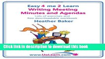 Ebook Writing Meeting Minutes and Agendas. Taking Notes of Meetings. Sample Minutes and Agendas,