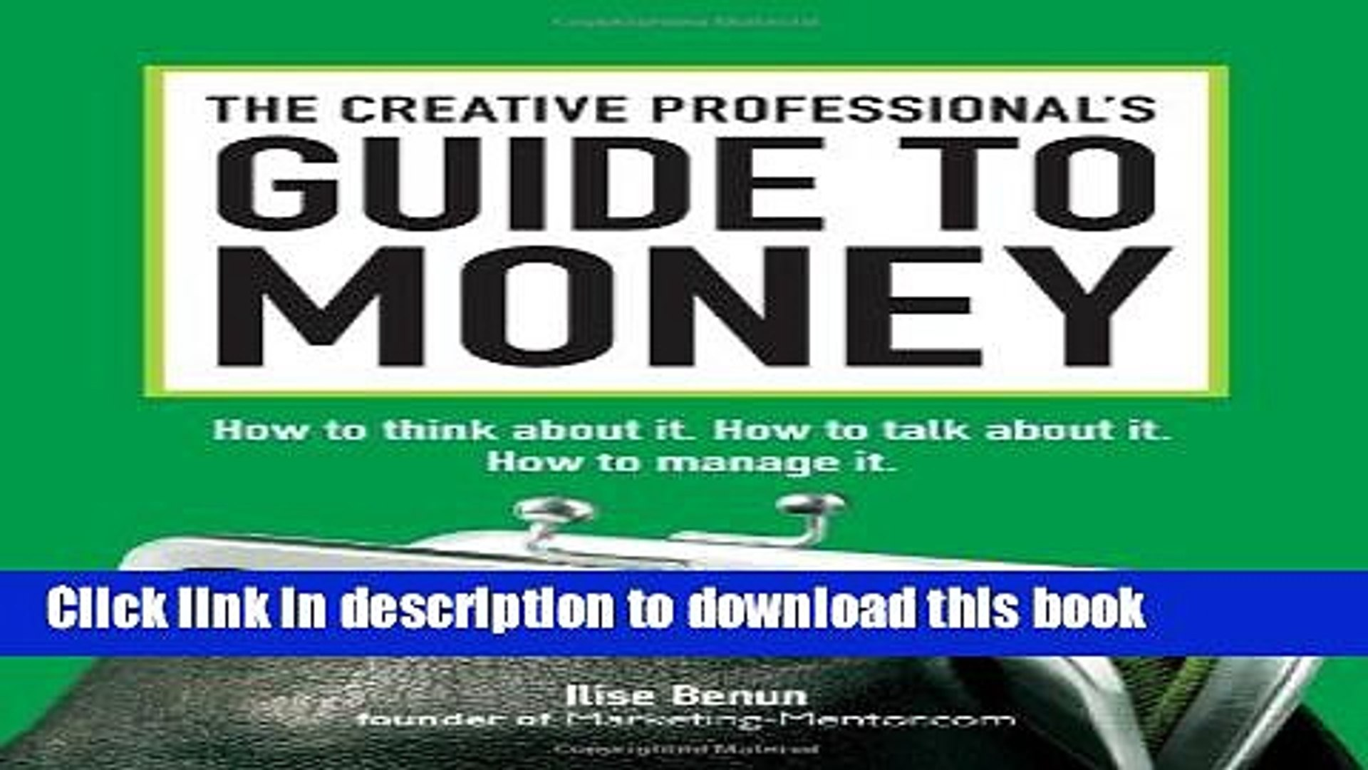 Books The Creative Professional s Guide to Money: How to Think About It, How to Talk About it, How
