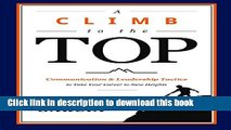 Ebook A Climb to the Top: Communication   Leadership Tactics to Take Your Career to New Heights