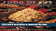 Books Food of Life: Ancient Persian and Modern Iranian Cooking and Ceremonies Full Online