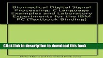Download  Biomedical Digital Signal Processing: C Language Examples and Laboratory Experiments for