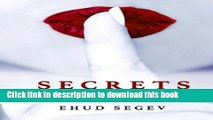 Ebook Secrets of the Voice: Read People   Influence Others Using the Voice Free Online