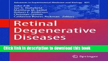 Read Retinal Degenerative Diseases: Mechanisms and Experimental Therapy (Advances in Experimental