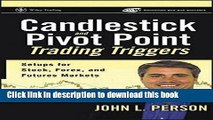 Ebook Candlestick and Pivot Point Trading Triggers, + Website: Setups for Stock, Forex, and