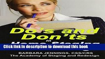 Read Books Do s and Don ts in Home Staging and Redesign: 101 Actual Case Studies for Stagers and