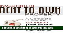 Ebook Investing in Rent-to-Own Property: A Complete Guide for Canadian Real Estate Investors Full
