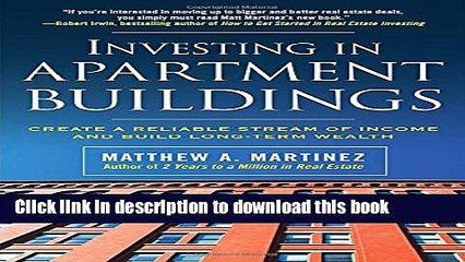 Ebook Investing in Apartment Buildings: Create a Reliable Stream of Income and Build Long-Term