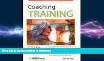 READ PDF Coaching Training (ASTD Trainer s Workshop Series) READ PDF BOOKS ONLINE