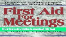 Books First Aid for Meetings: Quick Fixes and Major Repairs for Running Effective Meetings Free