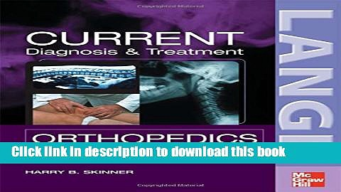 Ebook CURRENT Diagnosis   Treatment in Orthopedics, Fourth Edition (LANGE CURRENT Series) Free