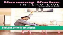 Books Harmony Korine: Interviews (Conversations with Filmmakers Series) Free Online