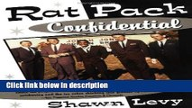 Ebook Rat Pack Confidential: Frank, Dean, Sammy, Peter, Joey and the Last Great Show Biz Party
