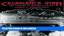Ebook The Casablanca Man: The Cinema of Michael Curtiz Free Download