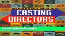 "Ebook Backstage Guide to Casting Directors: ""Who They Are, How They Work, What They Look for in"