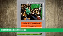 FREE DOWNLOAD  Islam and Salvation in Palestine: The Islamic Jihad Movement (Dayan Center