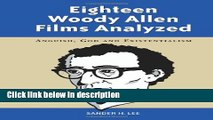 Eighteen Woody Allen Films Analyzed: Anguish, God and Existentialism