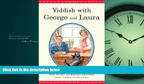 For you Yiddish with George and Laura