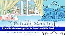 Books The Blue Satin Nightgown: My French Makeover at Age 78 Free Online