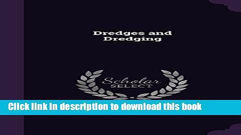 Ebook Dredges and Dredging Full Online
