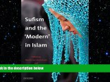 FREE PDF  Sufism and the  Modern  in Islam  DOWNLOAD ONLINE